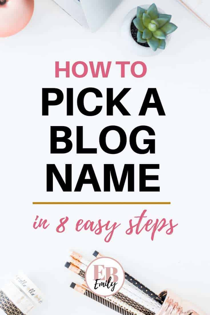 Want to pick an amazing name for your blog? Check out these 8 tips for picking a blog name you\'ll love, or repin for inspo later #startablog #blogname #blogtips