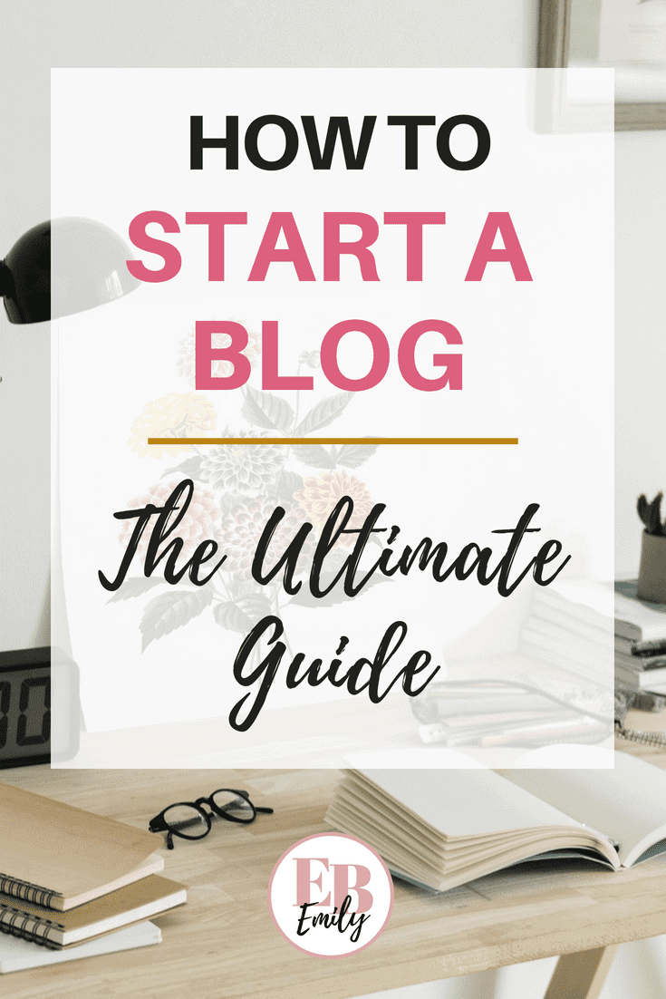 How to start a blog (the ultimate guide)