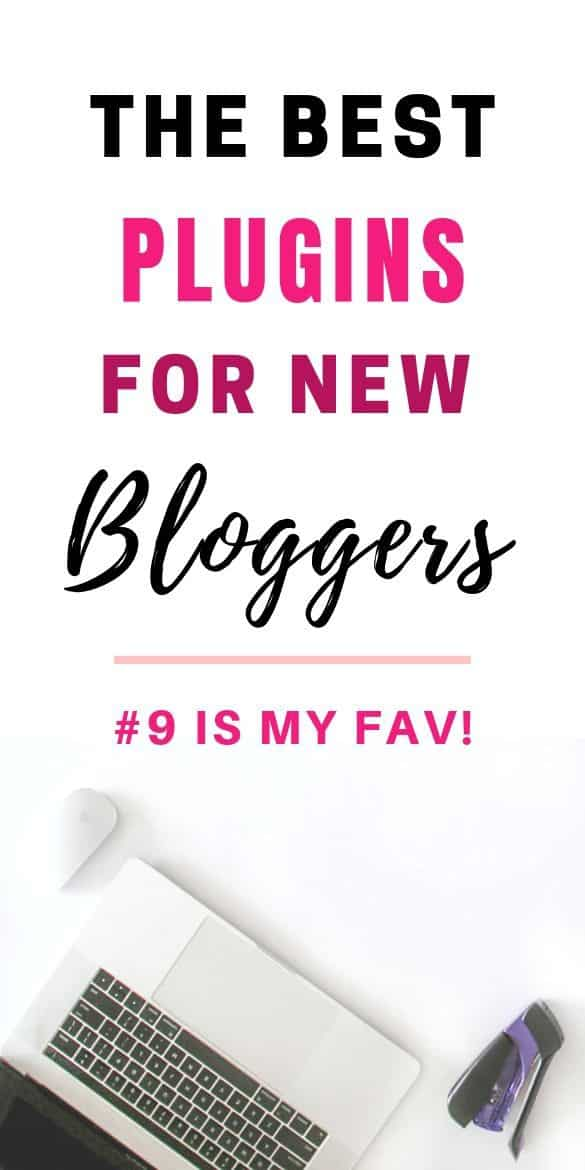 The best plugins for new bloggers (#9 is my fav)