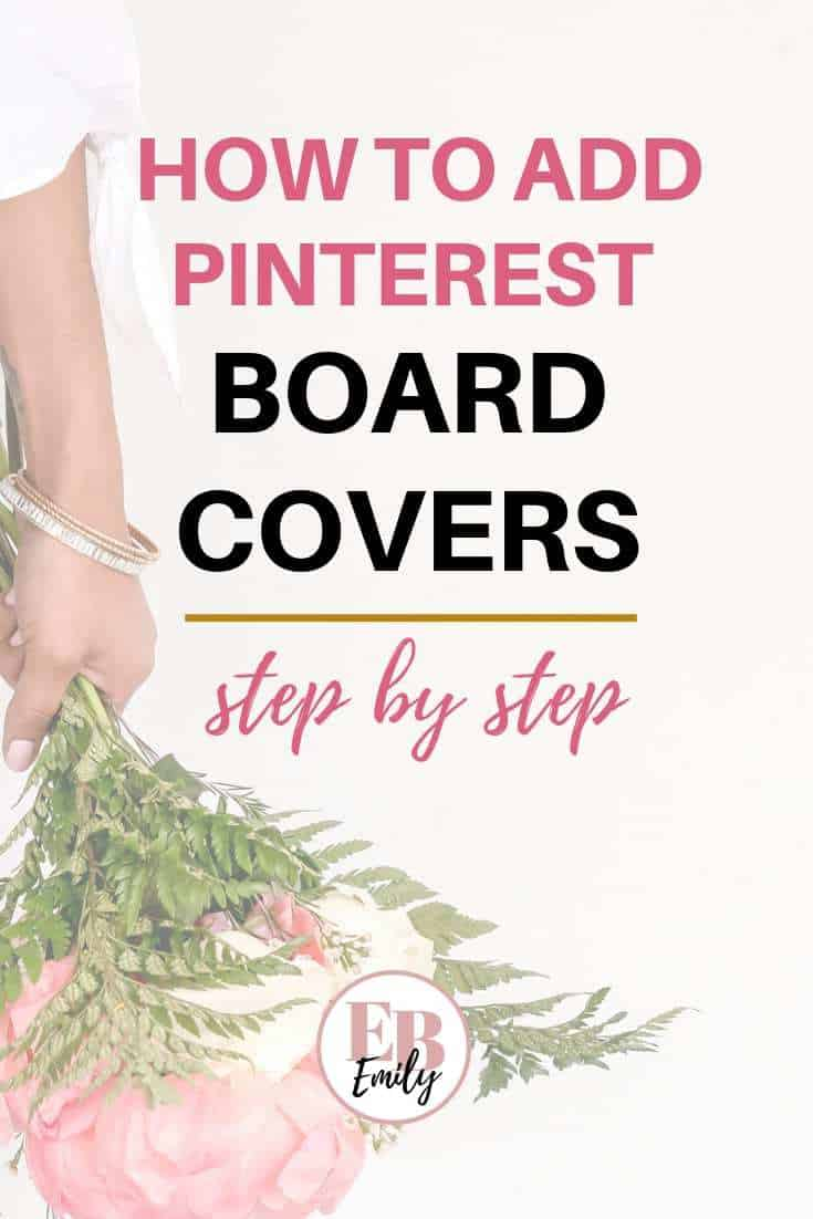 How to add Pinterest board covers (step by step)