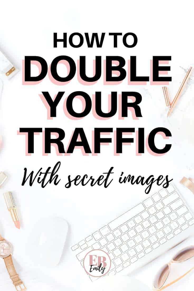 How to double your taffic with secret images