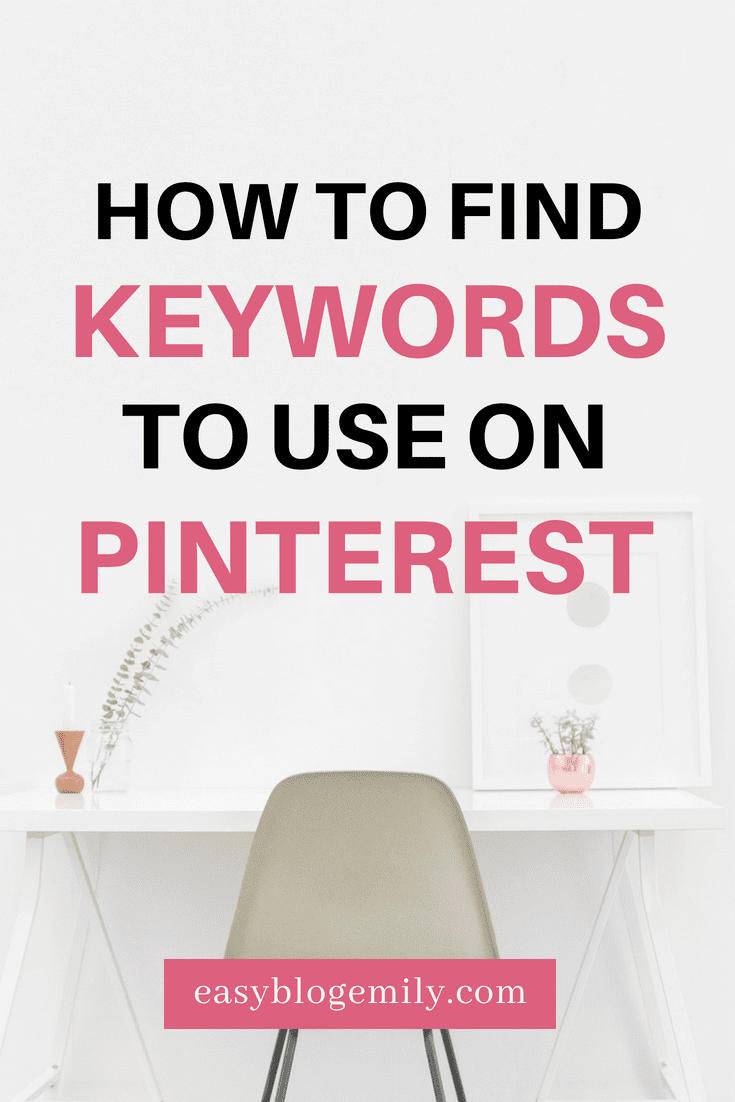 How to find keywords to use on Pinterest