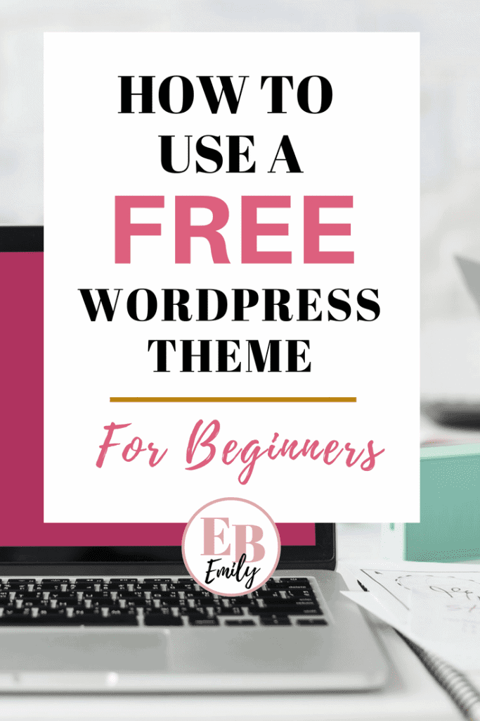 How to use a free WordPress theme for beginners. Click to read a beginners tutorial on how you can use a free WordPress theme for your blog, or re-pin for inspo later.
