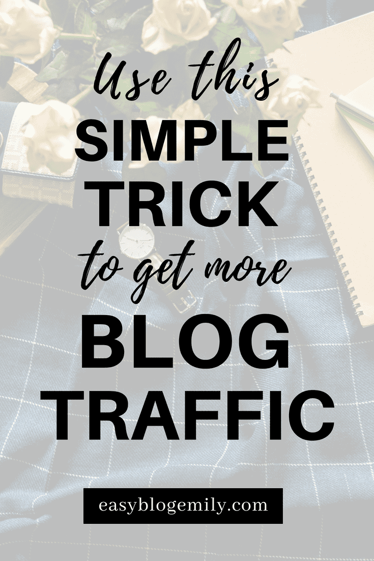 Use this simple trick to get more blog traffic