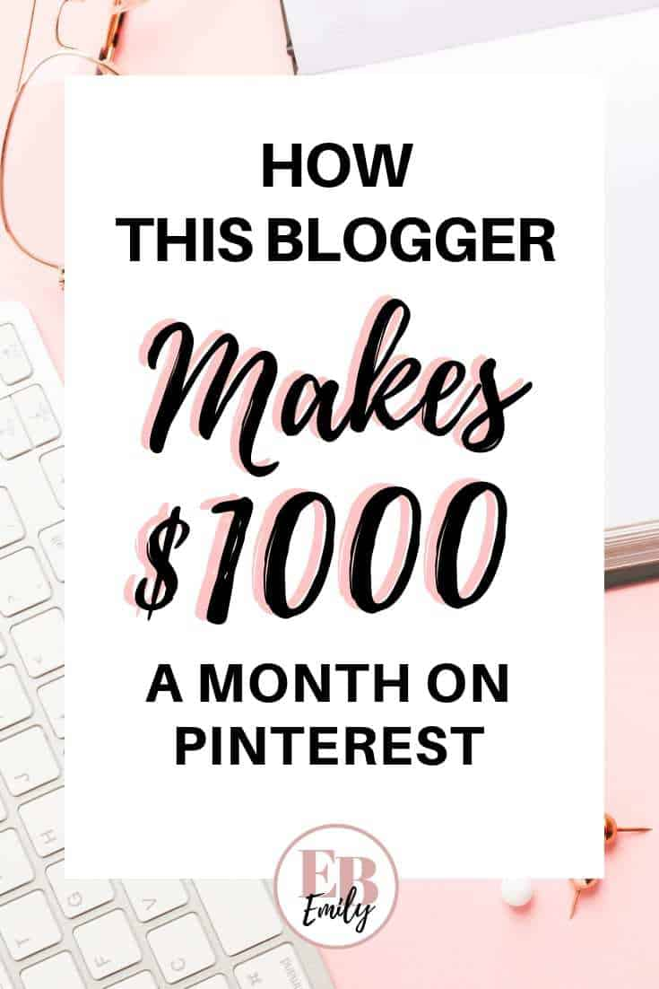 How this blogger makes $1000 a month on Pinterest