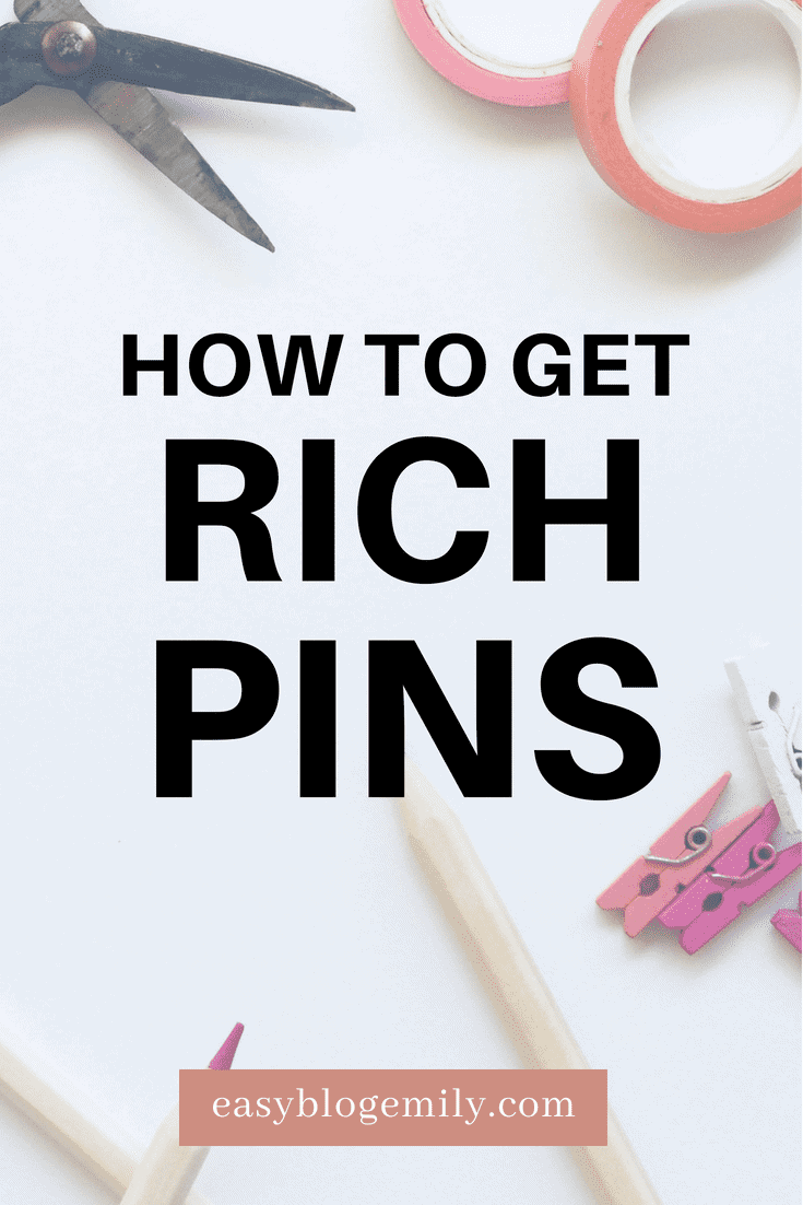 How to get rich pins
