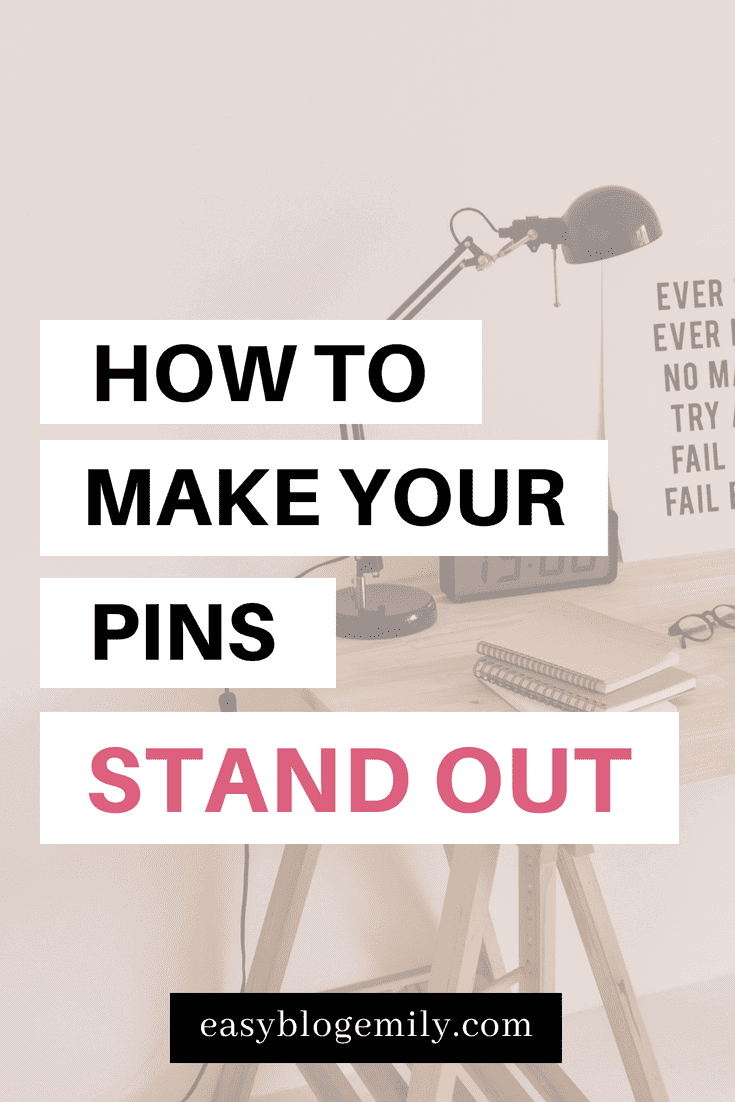How to make your pins stand out