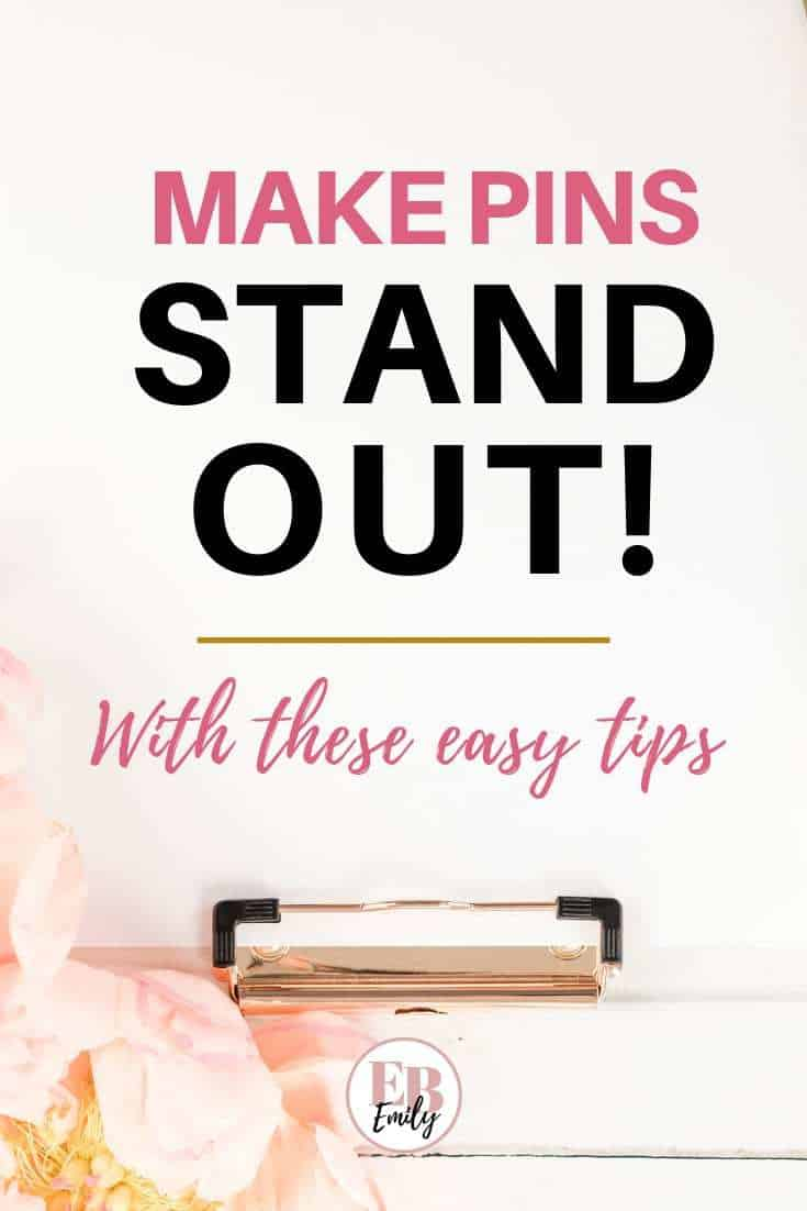 Make pins stand out! With these easy tips