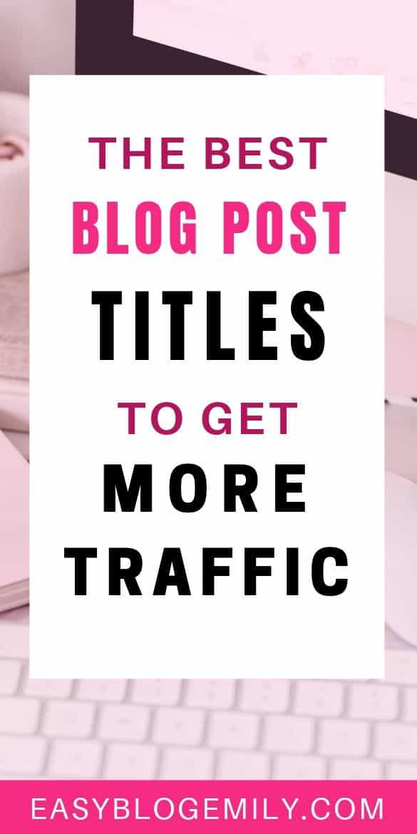 The best blog post titles to get more traffic