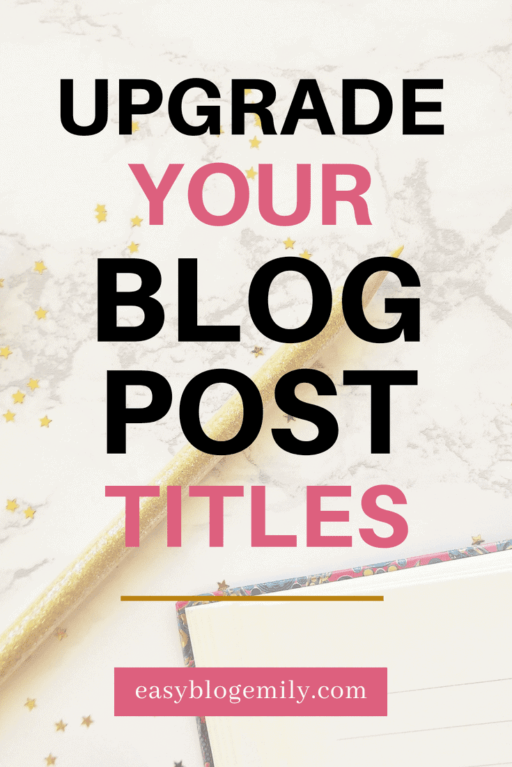 Upgrade your blog post titles