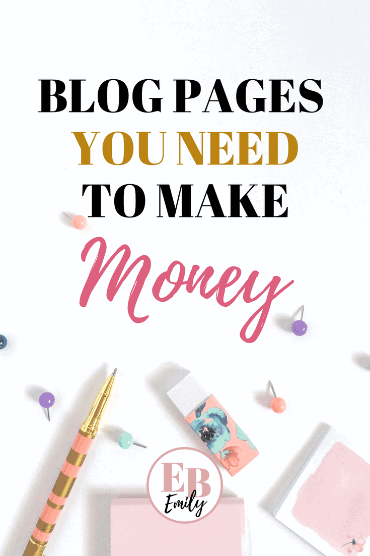 Blog pages you need to make money