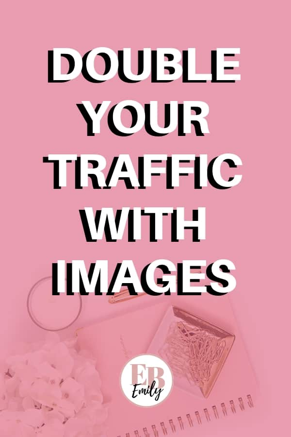 Want to get more traffic? Check out how you can double your blog traffic with images, or repin for inspo later #getblogtraffic #bloggingtips #bloggingforbeginners #growyourblog