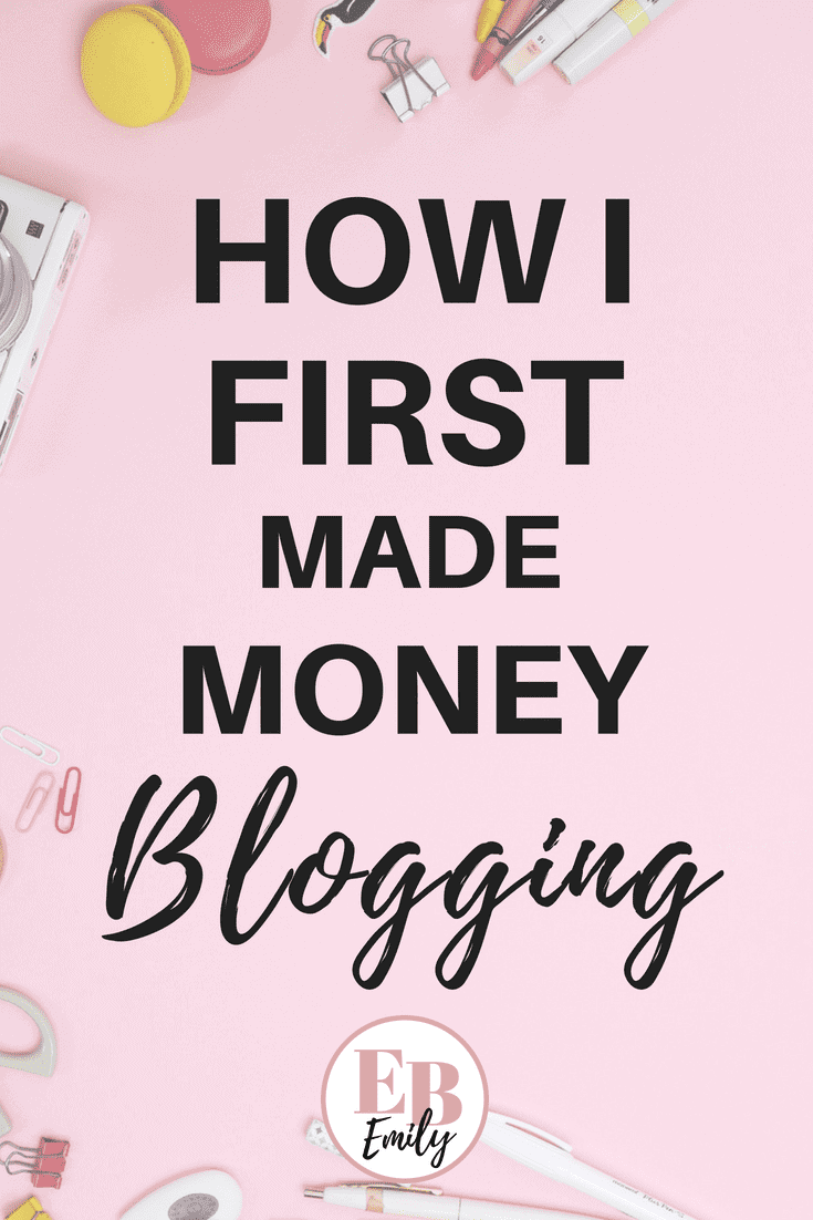 How I first made money blogging