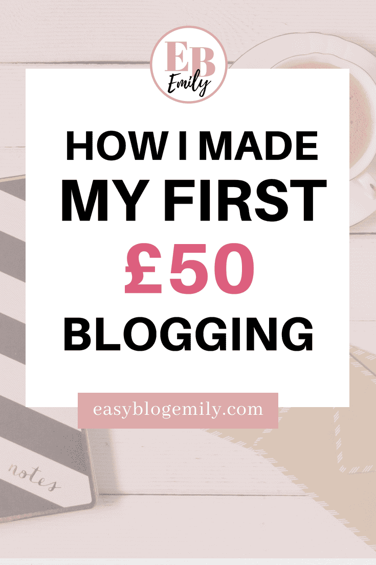 How I made my first £50 blogging