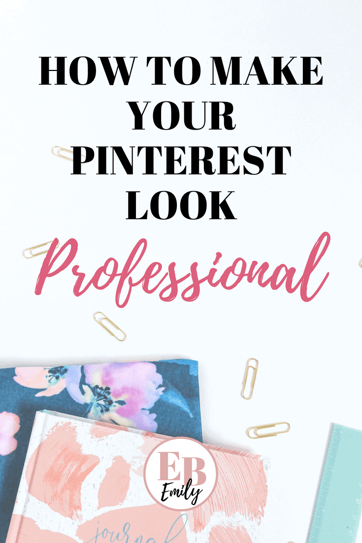 How to make your Pinterest look professional