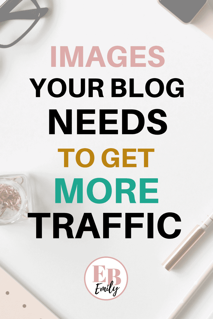 Want to get more blog traffic? Check out the images your blog needs to get more traffic now. Grow your blog and increase page views on your blog with these tips, or repin for inspo later #growyourblog #pinteresttips #bloggingforbeginners #blogtips