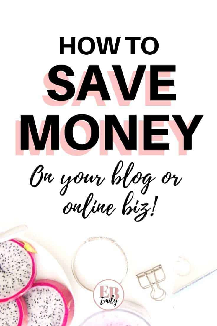 How to save money on your blog or online biz
