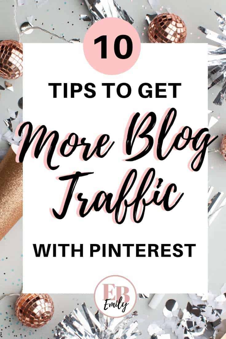 10 tips to get more blog traffic with Pinterest