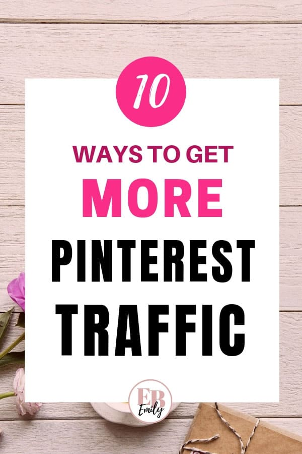 10 ways to get more Pinterest traffic