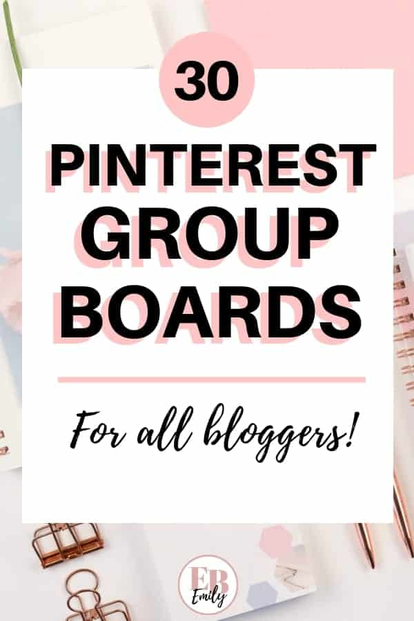 30 Pinterest group boards for all bloggers