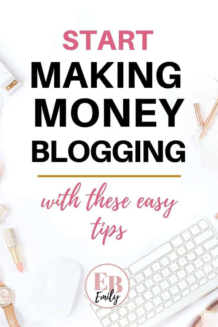 Start making money blogging with these easy tips