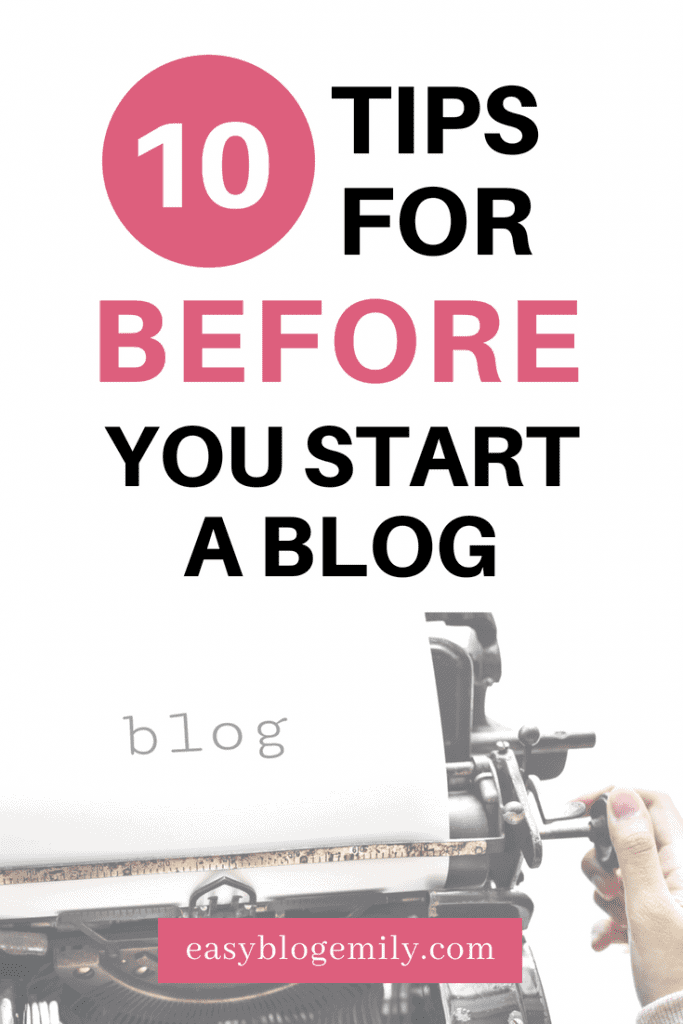 Want to start a blog? Click to read 10 tips you need before you start a blog, or re-pin for inspo later.