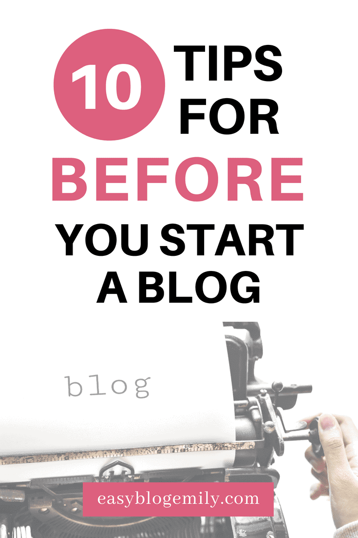 10 tips for before you start a blog