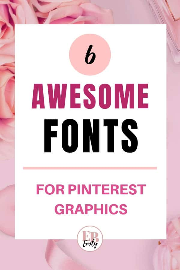 6 awesome fonts for Pinterest graphics