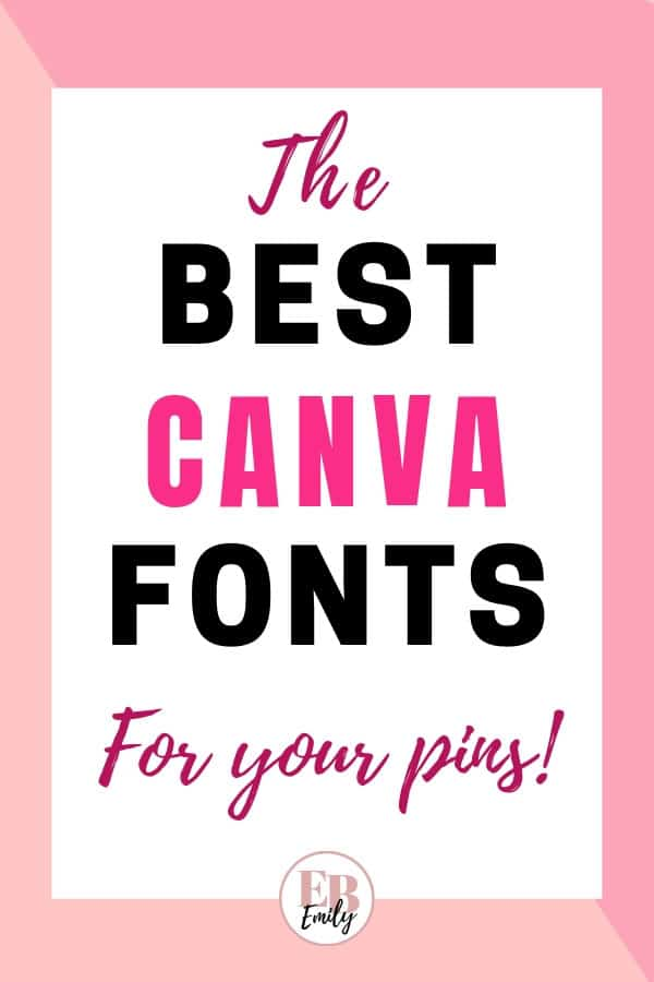 The best Canva fonts for your pins