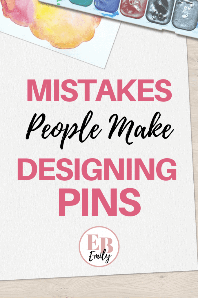 Are your images not getting enough engagement on Pinterest? Check out this list of mistakes people make when designing graphics for Pinterest, to make sure you can avoid these mistakes and have beautiful images people re-pin and click on. Click to read mistakes you might be making on Pinterest now, or re-pin for inspo later.