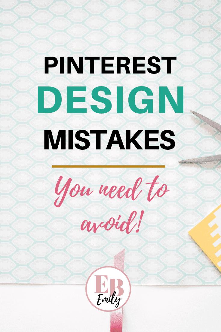 Pinterest design mistakes you need to avoid