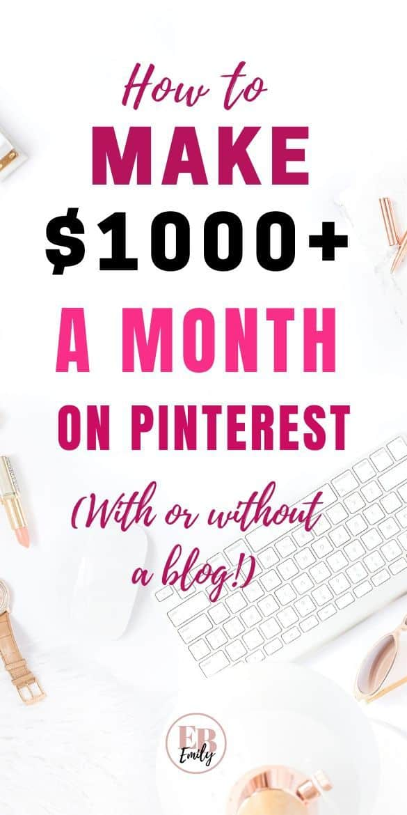 How to make $1000+ a month on Pinterest