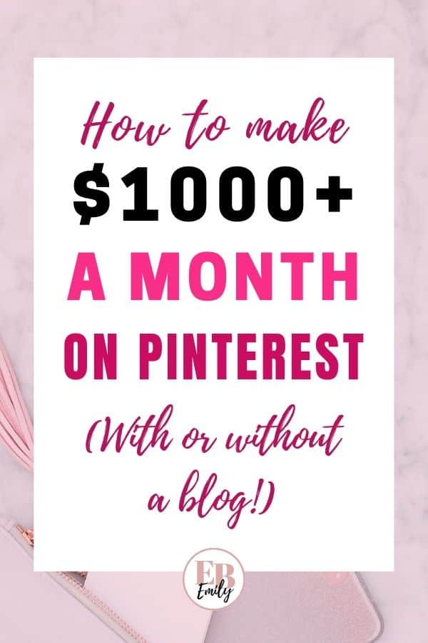 How to make $1000+ a month on Pinterest (With or without a blog!)
