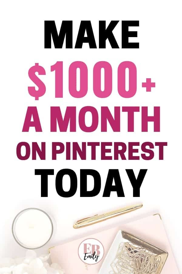 Make $1000+ a month on Pinterest today