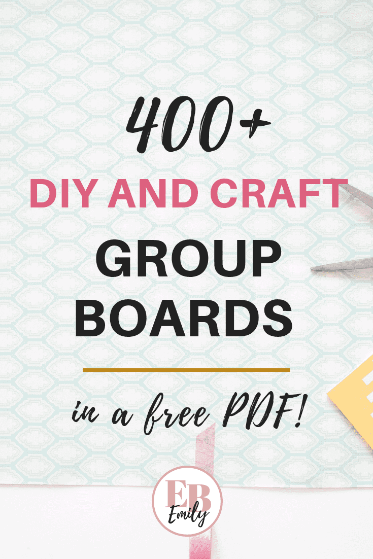 400+ Pinterest group boards (for crafts and DIYs)
