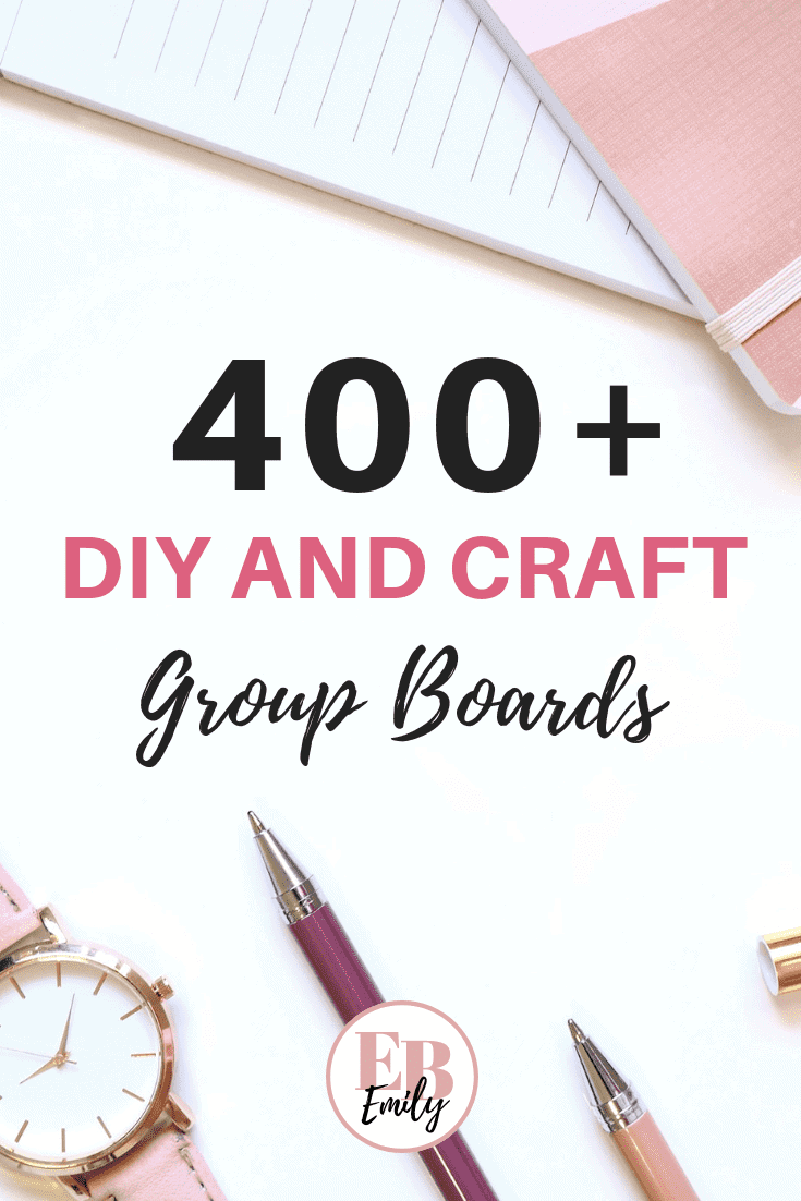 400+ DIY and craft group boards