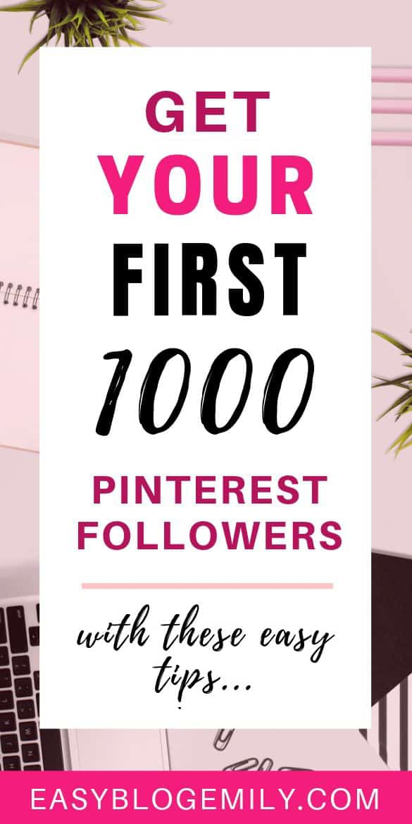 Get your first 100 Pinterest followers (with these easy tips)