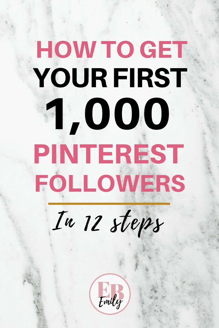 How to get your first 1,000 Pinterest followers