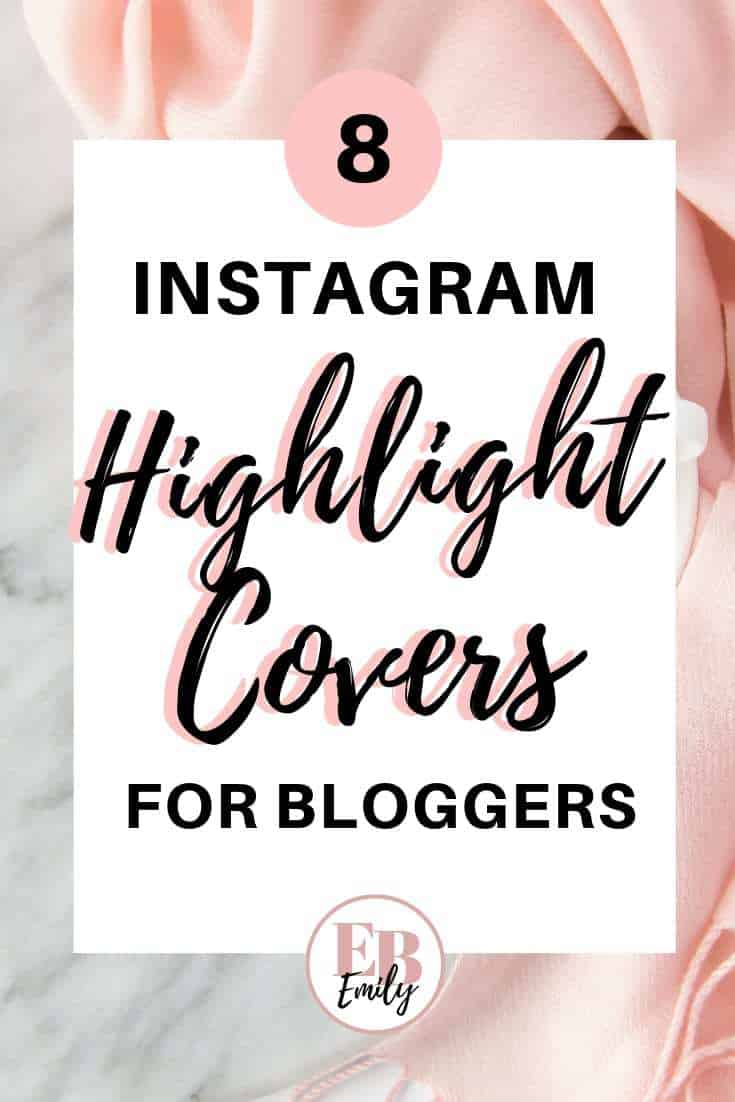8 instagram highlight covers for bloggers