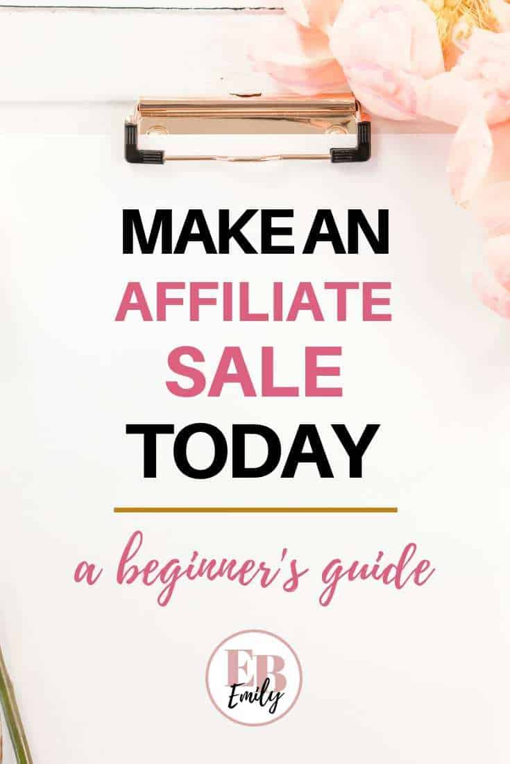 Make an affiliate sale today (a beginner's guide)
