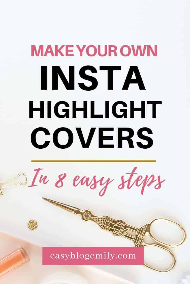 Make your own insta highlight covers in 8 easy steps