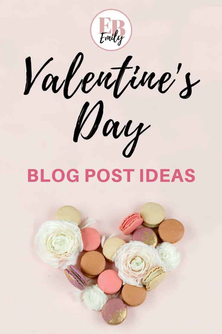 Need inspo this Valentine's Day? Check out this list of blog post ideas for Valentine's Day for your blog, so you can write a Valentine's Day blog post today, or re-pin for inspo later #valentinesday #blogging #blogpostideas
