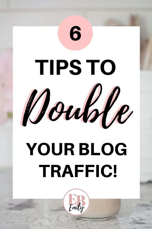 6 tips to double your blog traffic