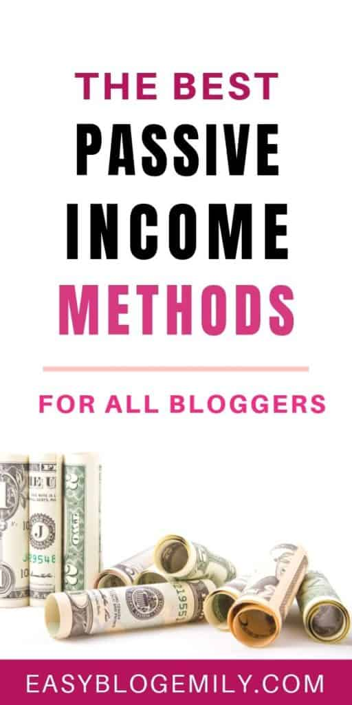 The best passive income methods for all bloggers