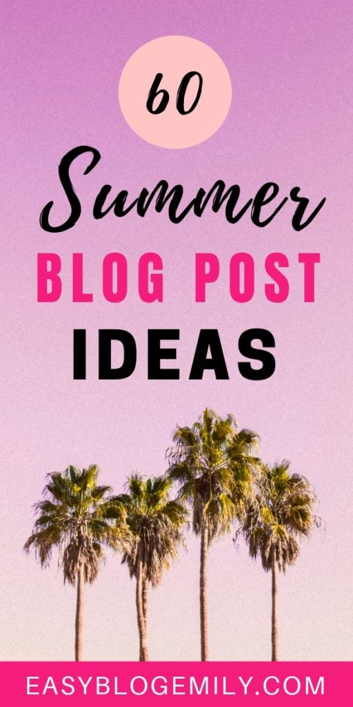Need some blogging inspo? Check out these summer blog post ideas to help inspire you blogging this summer, and become a pro blogger now with these blogging tips #writing tips #bloggingforbeginners #summerblogposts #blogpostideas #blogginginspo